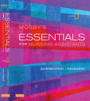 Mosby s Essentials for Nursing Assistants