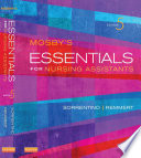 """""""Mosby's Essentials for Nursing Assistants"""" by Sheila A. Sorrentino, PhD, RN, Leighann Remmert, MS, RN"""