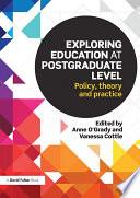 Exploring Education at Postgraduate Level