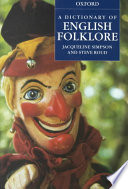 A Dictionary of English Folklore