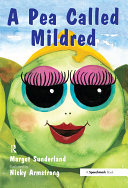 A Pea Called Mildred