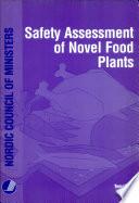 Safety Assessment of Novel Food Plants