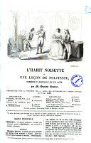 L'habit noisette ou Une lecon de politesse comedie-vaudeville en un acte par M. Gustave Lemoine