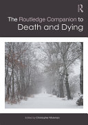 The Routledge Companion to Death and Dying