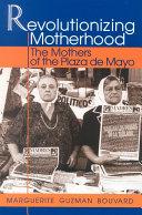 Revolutionizing Motherhood