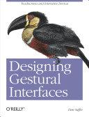 Designing Gestural Interfaces