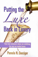Putting the Luxe Back in Luxury