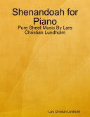 Shenandoah for Piano   Pure Sheet Music By Lars Christian Lundholm