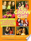 You Grow Girl!