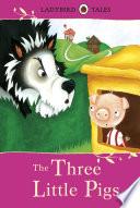 Ladybird Tales The Three Little Pigs