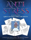 Large Coloring Books for Adults (Anti Stress)