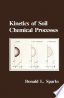 Kinetics of Soil Chemical Processes Book