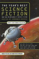 The Year s Best Science Fiction  Twenty First Annual Collection