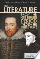 English Literature from the Old English Period Through the Renaissance
