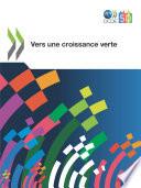 Études de l'OCDE sur la croissance verte Vers une croissance verte