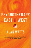 Psychotherapy East & West
