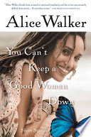 You cant keep a good woman down stories alice walker google other editions view all fandeluxe PDF