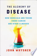 The Alchemy of Disease Book