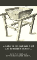 Journal of the Bath and West and Southern Counties Society Fourth Series, (Year 1893-94) London