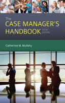 The Case Manager s Handbook Book