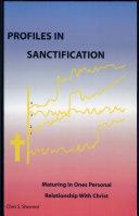 Profiles in Sanctification