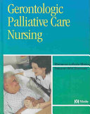 Gerontologic Palliative Care Nursing