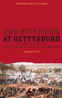 Two Witnesses at Gettysburg: The Personal Accounts of ...