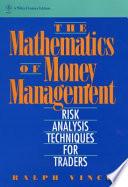 The Mathematics of Money Management