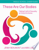 These Are Our Bodies