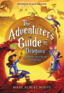 Pdf The Adventurer's Guide to Dragons (and Why They Keep Biting Me) Telecharger