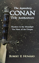 The Legendary Conan the Barbarian