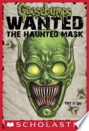 Goosebumps Wanted: The Haunted Mask image