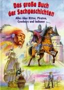 Das große Buch der Sachgeschichten