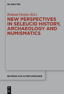 Pdf New Perspectives in Seleucid History, Archaeology and Numismatics Telecharger