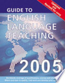 The Guide To English Language Teaching Yearbook 2005