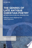 The Genres Of Late Antique Christian Poetry