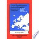 Current Developments in European Integration