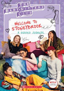 Welcome to Stoneybrook: Guided Journal (Baby-Sitters Club TV)