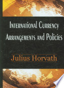 International Currency Arrangements and Policies
