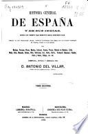 Historia general de España y de sus Indias  : desde los tiempos más remotos hasta nuestros días... , Band 2