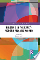Firsting in the Early Modern Atlantic World
