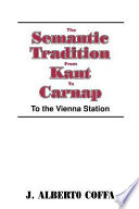 The Semantic Tradition from Kant to Carnap