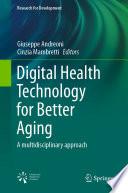 Digital Health Technology for Better Aging