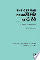 The German Social Democratic Party  1875 1933