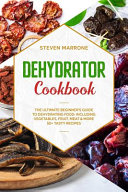 Dehydrator Cookbook