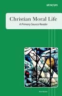 Christian Moral Life