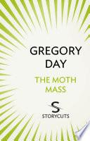 The Moth Mass  Storycuts