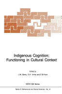 Indigenous Cognition  Functioning in Cultural Context