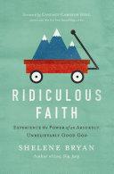 Ridiculous Faith