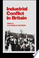 Industrial Conflict In Britain Book PDF